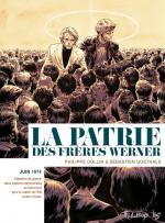 """""""L'égoïsme et la haine ont seuls une patrie ; la fraternité n'en a pas !"""", Jean-Paul II.  La patrie des frères Werner"""