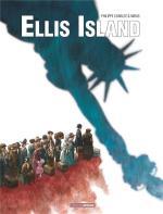 Après Le train des orphelins, la fourmilière des immigrés.  Ellis Island 1 - Bienvenue en Amérique !