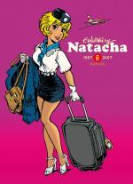 Attachez vos ceintures, le commandant Turbo est heureux de vous accueillir à bord !  Natacha Intégrale 6 - 1997-2007