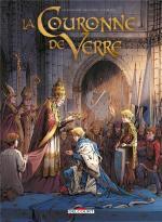 Un Roi, une Reine, jeux d'échecs diplomatiques au XIVème siècle.  La couronne de verre 1 - Plus peine que gloire / Jeanne, la mâle Reine 3