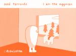 Un homme à la fenêtre.  Eggman
