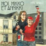 La ville est un corps, le quartier est son âme.  Moi, Mikko et Annikki