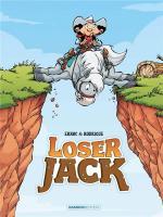 L'homme qui a plus de lose que son ombre.  Loser Jack 1