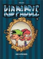 Loving Games.  Kid Paddle 16 – Kid N'Roses