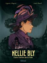 La folle journaliste de Blackwell Island Asylum.  Nellie Bly Dans l'antre de la folie