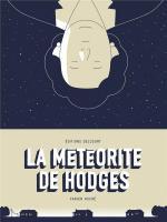 Tombée du ciel…  La météorite de Hodges