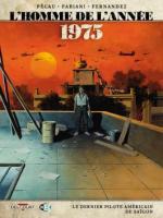 Opération Frequent Wind   L'homme de l'année 1975