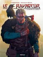 Succession viking. Le ravageur 1 – La hache et le rêve