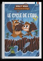 Un petit singe pédagogique.  Willy Wild à la découverte de l'écologie - Le cycle de l'eau / Les fruits et légumes
