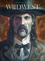 Le respect de la parole donnée.  Wild West 2 – Wild Bill