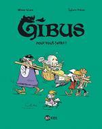 Un ado au château.  Gibus 2 – Pour vous servir !