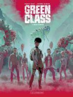 Rien n'est définitif.  Green Class 3 – Chaos rampant