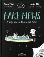Le jeu de la vérité.  Fake news, l'info qui ne tourne pas rond