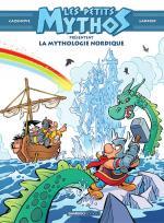 Du côté de chez Thor.  Les petits mythos présentent la Mythologie Nordique