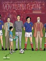 On peut faire une histoire des rêves.  Mon album Platini – Génération Séville 1982
