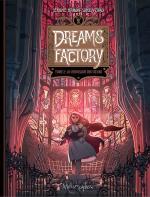 La reine du temps.  Dreams Factory 2 – La chrysalide des cœurs