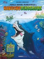 Les dents du jurassique.  Les nouvelles aventures apeupréhistoriques de Nabuchodinosaure 5