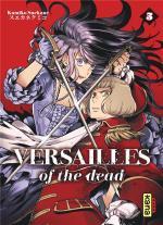 Fin de dead et début d'une autre, venez mourir chez Kana !  Versailles of the dead 5 / 100 bucket list of the dead 1
