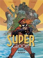 Et pour un milliard de dollars de plus !  Spirou SuperGroom 2 - La guerre olympique
