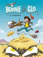 Tintie & Mil, aussi aventureux mais en plus drôle.  Bonnie & Clo 1 - Le Globigobtout