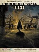 1431 L'homme qui trahit Jeanne d'Arc