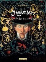 Andersen: Nathalie Ferlut manie biopic et poésie pour nous faire entrer dans le conte