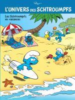 Si vous l'avez raté cet été – Episode 5     L'univers des Schtroumpfs 7 : Les Schtroumpfs en vacances