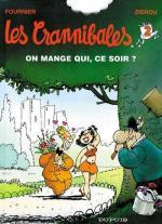 Case � part : Les crannibales, vu par Monsieur Folichon