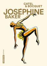 Jos�phine Baker �bouriffe la BD: � Aller bien au-del� des quelques minutes qui ont fait sa l�gende �