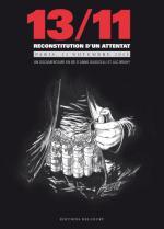 13/11, reconstitution d'un attentat: relire l'Histoire pour ne pas la revivre