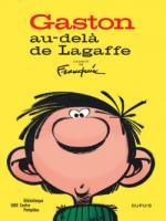 Gaston au-delà de la gaffe: une exposition et un livre pour un anti-héros qui ne devait pas faire de… la BD!
