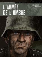 L'Armée de l'Ombre tome 4, Speltens nous entraîne aux côtés de ces combattants face à l'horreur