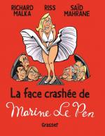 La face crashée de Marine Le Pen, de Marilyn à Star Wars et Game of Thrones!