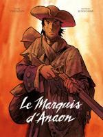 Le Marquis d'Anaon: une intégrale pour redécouvrir les premiers pas mystérieux mais déjà bien assurés de Vehlmann et Bonhomme
