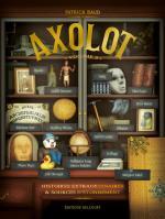 Axolot, kézako? Un cabinet de curiosité livresque qui fait bel effet et en collectif, en plus!