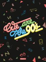 Les années 90, des souvenirs et des tubes ramenés au goût du jour et en BD