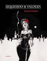 Rosa de la Habana, une héroïne tellement affriolante pour une épatante comédie musicale cubaine en BD!