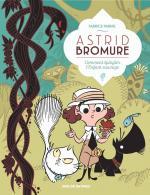Astrid Bromure tome 3,  Fabrice Parme a un style délicieusement vintage