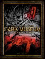 Coup de coeur : Dark Museum... dernière la toile, le sang et l'horreur.
