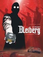 Le Projet Bielberg, la terrible machination qui menace l'humanité toute entière