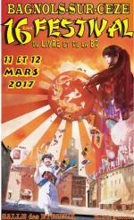 16ème Festival du livre & de la BD du Gard-Rhodanien à Bagnols sur Ceze