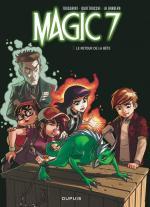 Magic 7 tome 3 :  les auteurs embarquent les lecteurs dans une aventure à la Harry Potter