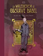 Lynchéen et Baudelairien, Gustave Babel inaugure impeccablement des contes d'un nouveau genre… tentaculaire