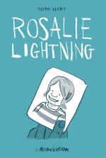 Le long chemin du deuil dans Rosalie Lightning de Tom Hart : de battre mon coeur s'est… ébranlé