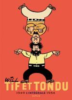 Tif et Tondu Intégrale 1 : 1949-1954, une compilation des premiers récits dessinés par Will