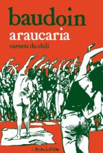 Treize ans après, le Chili de l'Araucaria sous le crayon de Baudoin n'a pas pris une ride