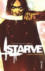 Starve, chronique d'une téléréalité culinaire à côté de laquelle Top chef et consorts sont de la gnognotte !