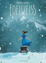 Edelweiss par Lucy Mazel et Cédric Mayen, la bande-annonce avant parution