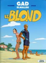 L'homme parfait est un connard et même qu'il est blond et qu'il arrive en BD