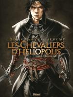Les chevaliers d'Héliopolis : Louis XVII mort mais ressuscité par la force de l'alchimie de Jodorowsky et Jérémy
